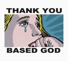 Thank You Based God by Mason Gerrard