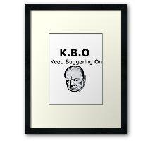 Keep Buggering On Framed Print