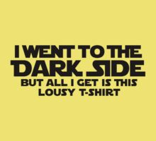 Went to dark side - Lousy T-Shirt (black) by hardwear