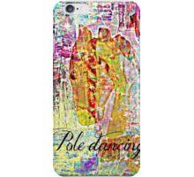 pole dancing iPhone Case/Skin