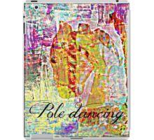 pole dancing iPad Case/Skin