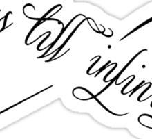 US TILL INFINITY Sticker