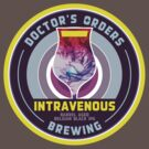 Intravenous - Scottish Whiskey Barrel aged Belgian Black IPA by Doctor's Orders Brewing
