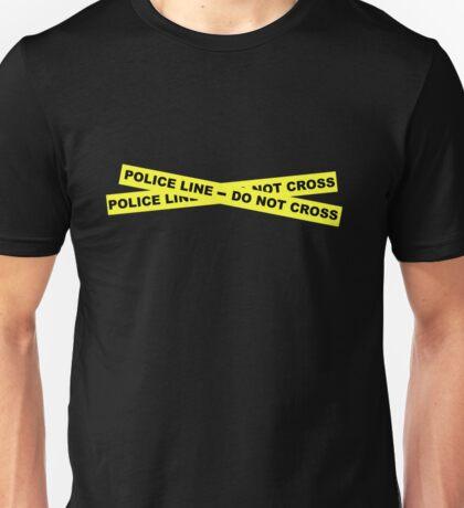 Police Line - Do Not Cross Unisex T-Shirt