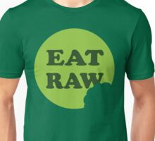 Eat Raw Unisex T-Shirt