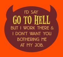 I Work in Hell by johnpicha