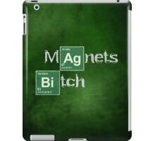 Magnets Bitch (Breaking Bad) iPad Case/Skin