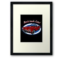Don't Touch Lola Framed Print