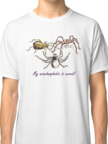 My arachnophobia is cured! Classic T-Shirt