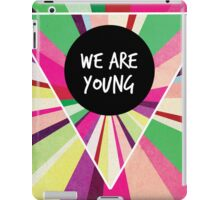 We Are Young iPad Case/Skin