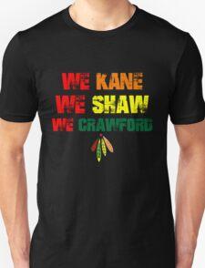 we kane We Shaw We Crawford T-Shirt