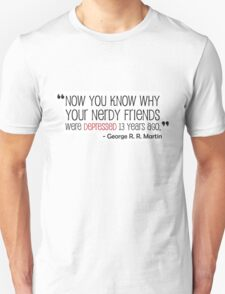 George R. R. Martin Quote about Red Wedding T-Shirt