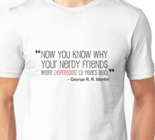 George R. R. Martin Quote about Red Wedding Unisex T-Shirt