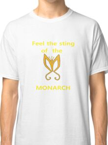 Sting of the Monarch Classic T-Shirt