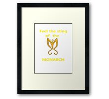 Sting of the Monarch Framed Print