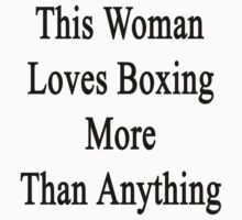 This Woman Loves Boxing More Than Anything  by supernova23