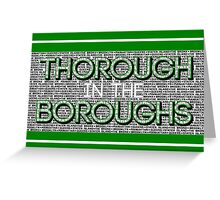 Thorough in the Boroughs Greeting Card