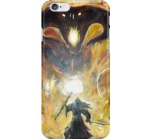 YOU SHALL NOT PASS! iPhone Case/Skin