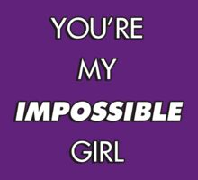 You're My Impossible Girl by Joey Pedras