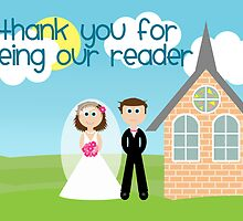 Thank You For Being Our Reader by Emma Holmes