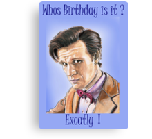 Doctor who birthday card Canvas Print