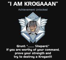 ME2 - I AM KROGAN by Rhaenys