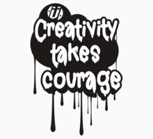 Creativity Takes Courage B&W Kids Clothes