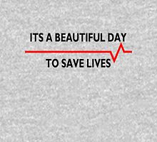 Its a beautiful day to save lives - for light Pullover