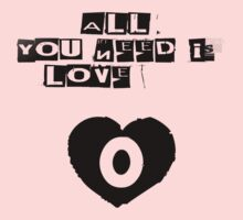 All You Need is Love by justtees