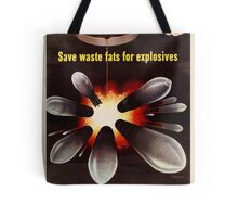 Reprint of a WWII Propaganda Poster Tote Bag