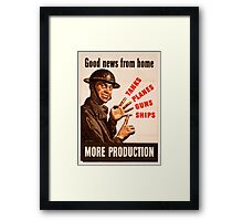 Reprint of a WWII Propaganda Poster Framed Print