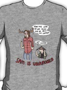 Sam is Unamoosed T-Shirt