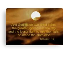 And God Made Two Great Lights Canvas Print