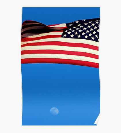 America, Where you can dream as high as the moon Poster
