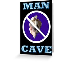 MAN CAVE Greeting Card