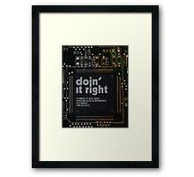 Doin' It Right Framed Print