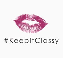 #KeepItClassy by cultclothingco