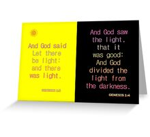 And God said, Let there be light. . . Greeting Card