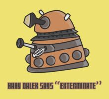 Baby Dalek says Exterminate Kids Clothes
