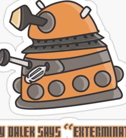 Baby Dalek says Exterminate Sticker
