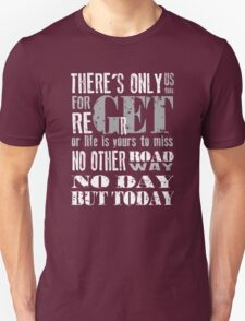 RENT No Day but Today Unisex T-Shirt
