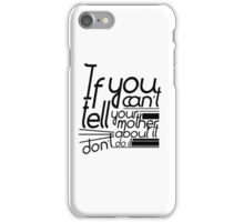 Martha-isms #1 iPhone Case/Skin