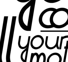Martha-isms #1 Sticker