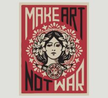 Make Art Not War by Anon Na