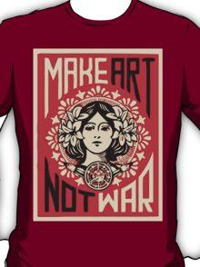 Make Art Not War T-Shirt
