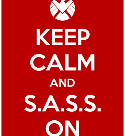 Keep Calm and S.A.S.S. On - Poster Sticker