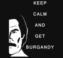 Keep Calm Burgandy by Grimwood