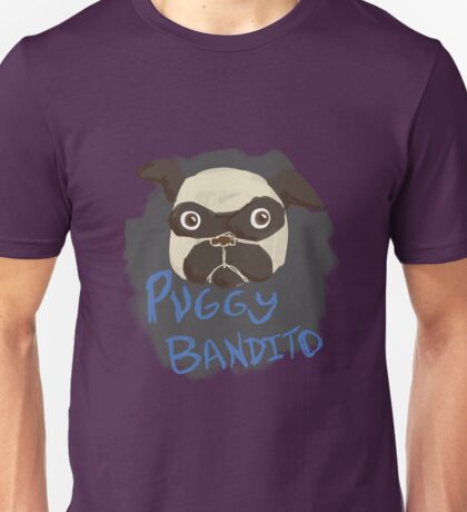 Puggy Bandito Unisex T-Shirt