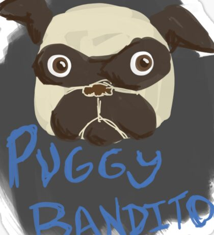 Puggy Bandito Sticker