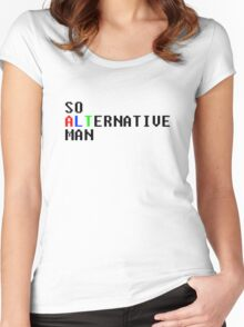 So Alternative Man Women's Fitted Scoop T-Shirt